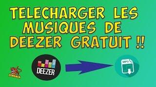 TUTO FR - COMMENT TÉLÉCHARGER LES MUSIQUES DE DEEZER GRATUITEMENT EN MP3 !