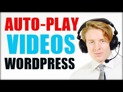 How To Autoplay Youtube Videos On Wordpress Website 2016
