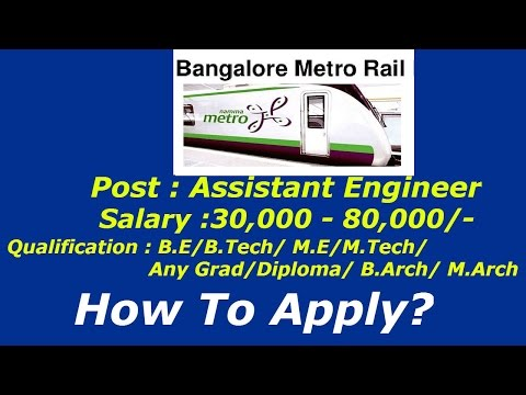 Bangalore Metrorail Recruitment for Assistant Engineers