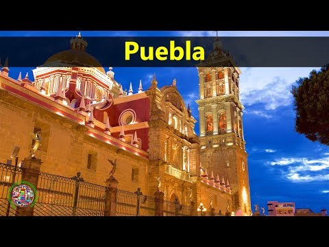 Best Tourist Attractions Places To Travel In Mexico | Puebla Destination Spot