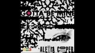 Alexia Cooper - Gotta Be Mine