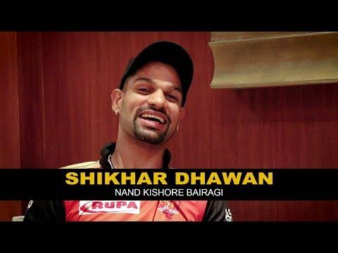 Shikhar Dhawan | Nand Kishore Bairagi - नन्द किशोर बैरागी | RJ Kisna| Sunrisers Hyderabad | IPL 2018