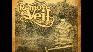 Remove The Veil - The Crux