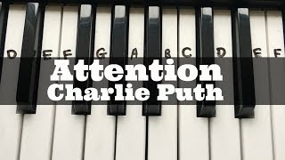 Attention - Charlie Puth | Easy Keyboard Tutorial With Notes (Right Hand) Mp3