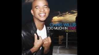 Download Chris Willis - Too Much In Love (WaWa Club Mix) MP3 song and Music Video