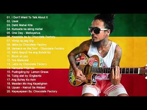 Old Skool Tagalog Reggae Classics Songs 2019 - Chocolate Factory ,Tropical Depression, Blakdyak