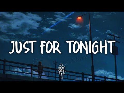 James Bay - Just For Tonight (Lyrics)