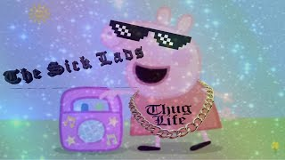 [MLG] Peppa Pig With The Sick Lads