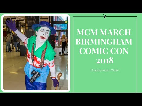 Birmingham Comic Con 2018 March Music Video