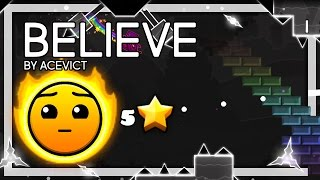 Geometry Dash - Believe by AceVict