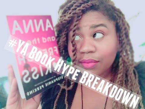 Anna And The French Kiss | #YA Book Hype Breakdown