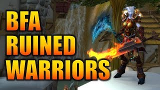 Battle for Azeroth RUINED Warrios | World of Warcraft