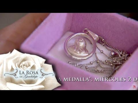 La medalla  | Avance | La Rosa de Guadalupe