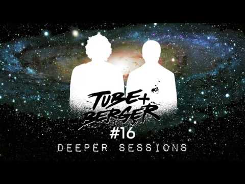 Deeper Sessions #16 hosted by Tube & Berger
