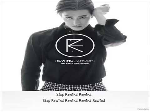 Zhoumi - Rewind Lyrics [1st Mini Album] HD