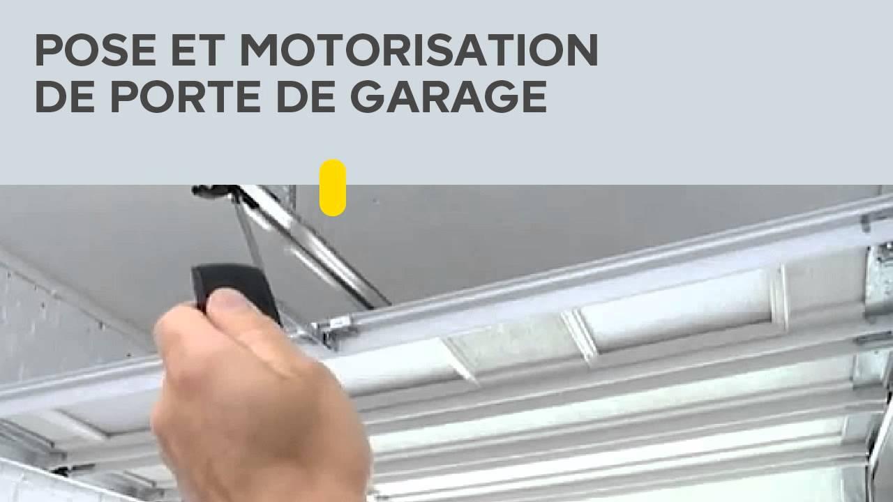 Pose et motorisation de porte de garage youtube for Castorama motorisation porte de garage