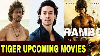 Tiger Shroff Upcoming Top Bollywood Movies, Rambo, SOTY2, Baaghi 3, Hrithik Roshan And Tiger Movie