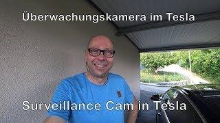 LTE Überwachungskamera im Tesla - Surveillance Cam in Tesla