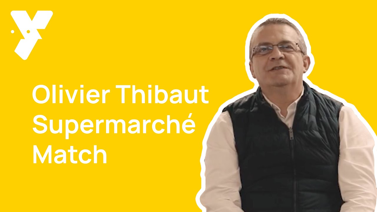 Interview #yperposé @Olivier Thibaut Supermarché Match - Livraison de courses
