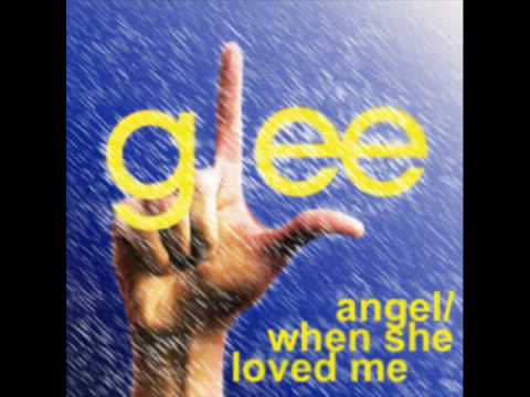 Glee Demo - Angel/ When She Loved Me Mashup