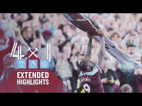 EXTENDED HIGHLIGHTS |  WEST HAM UNITED 4-1 LEICESTER CITY
