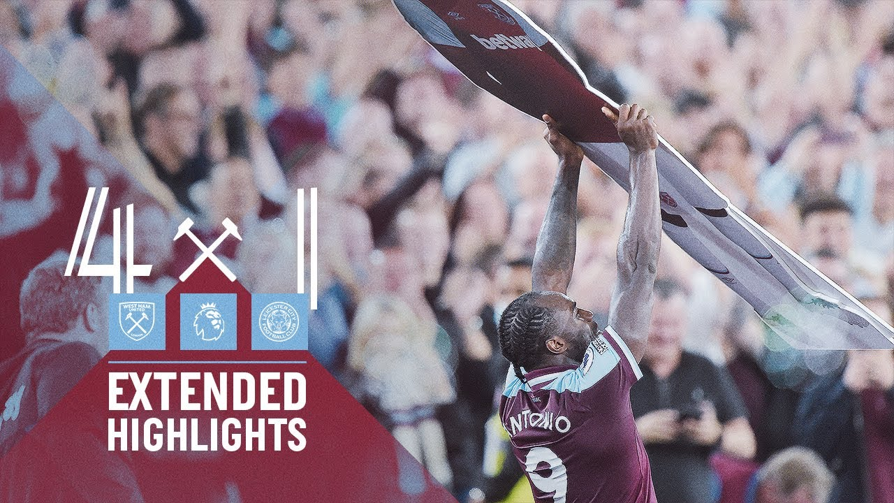 Download EXTENDED HIGHLIGHTS | WEST HAM UNITED 4-1 LEICESTER CITY