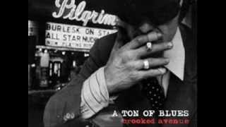 A Ton of Blues - One Day