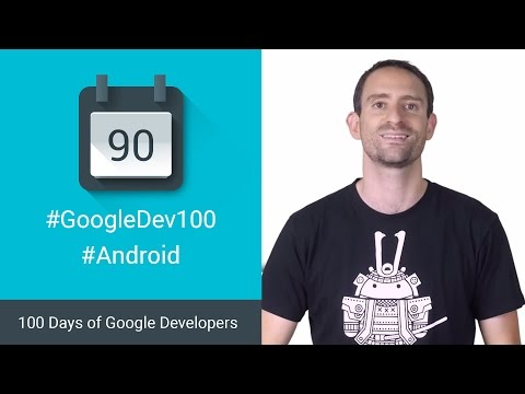 Developing for Android 6.0 Marshmallow (100 Days of Google Dev)