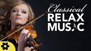Relaxing Music for Stress Relief, Classical Music for Relaxation, Relax, Background Music, ♫E051D