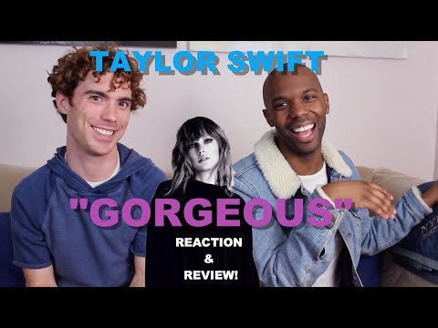 Taylor Swift - Gorgeous - Review/Reaction