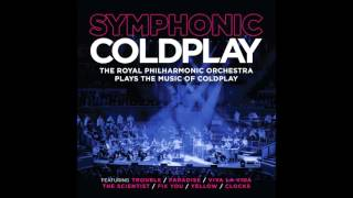 コールドプレイの神曲がオーケストラに!! Symphonic Coldplay instrumental Royal Philharmonic Orchestra fix you