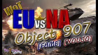 WORLD OF TANKS: EUvsNA Object 907 game play, [FAME] El Halluf, [YOUJO] Steppes WoT