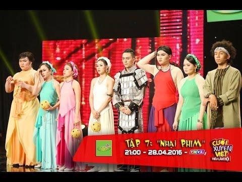 Cười Xuyên Việt - Tiếu Lâm Hội tập 7: Cười bể bụng với mỹ nhân kì cục kế của C.M.V