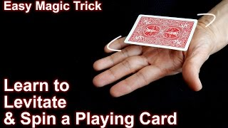 Easy Magic Trick: How to Levitate and Spin a Playing Card