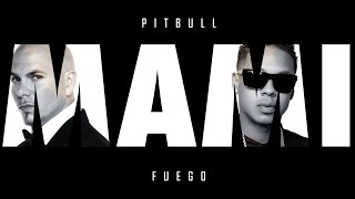 Pitbull - Mami Mami ft. Fuego [Official Audio]