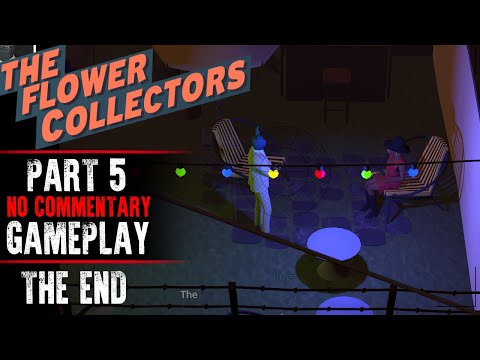 The Flower Collectors Gameplay - Part 5 ENDING (No Commentary)