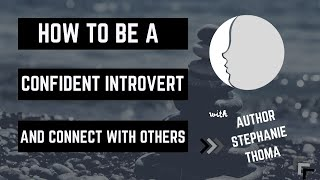 How to Be a Confident Introvert | The New Minds Podcast: Episode 44