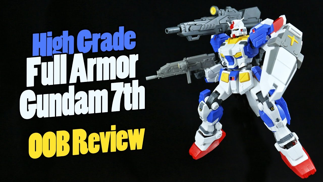 1164 Hguc Full Armor Gundam 7th Oob Review Youtube Mg Rx78 2 Verka 114215