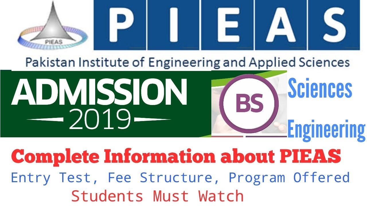 Admission Open in PIEAS University Fall 2019 | How to get admission in  PIEAS | Fee Structure