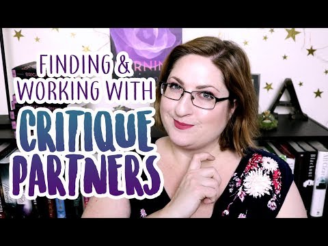 How to Find & Work with Critique Partners (CPs)