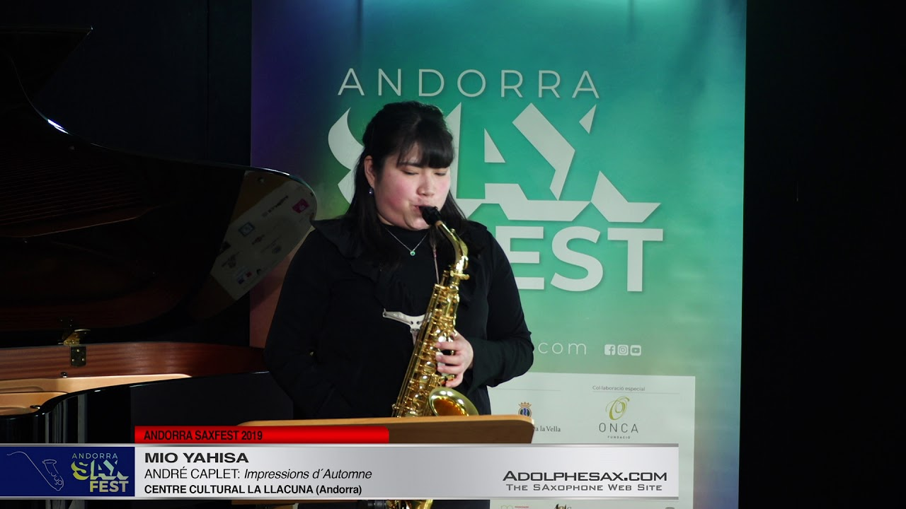 Andorra SaxFest 2019 1st Round   Mio Yahisa   Impressions d´Automne by Andre Caplet