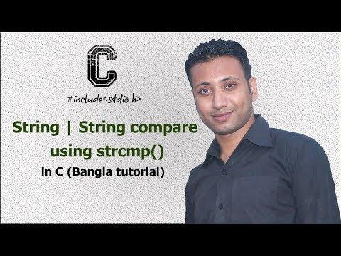 C Programming Bangla Tutorial 5.190 : String | String Compare Using Strcmp()
