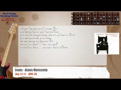 Ironic - Alanis Morissette Bass Backing Track with chords and lyrics