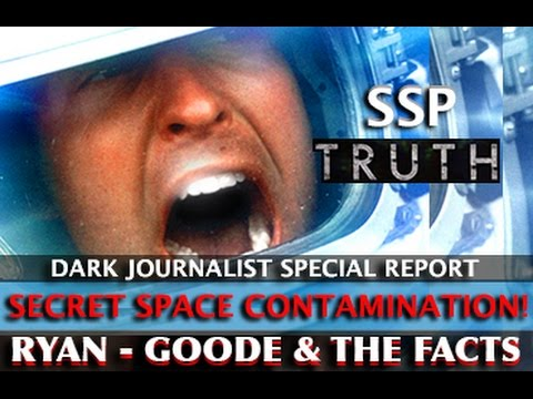 SECRET SPACE PROGRAM UPDATE! BILL RYAN EXPOSES COREY GOODE: THE FACTS! DARK JOURNALIST