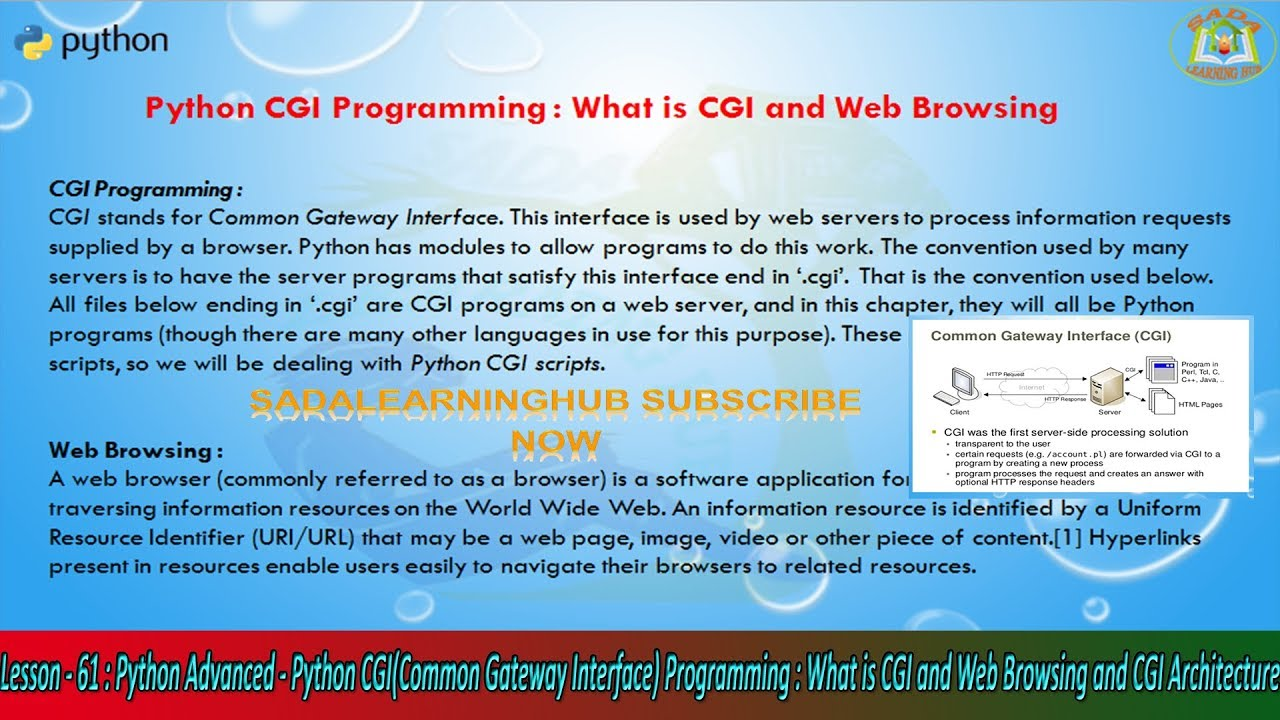 Lesson - 61 : Python Advanced - Python CGI : What is CGI and Web Browsing  and CGI Architecture
