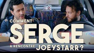 Serge le Mytho #03 - Comment Serge a rencontré JoeyStarr ?
