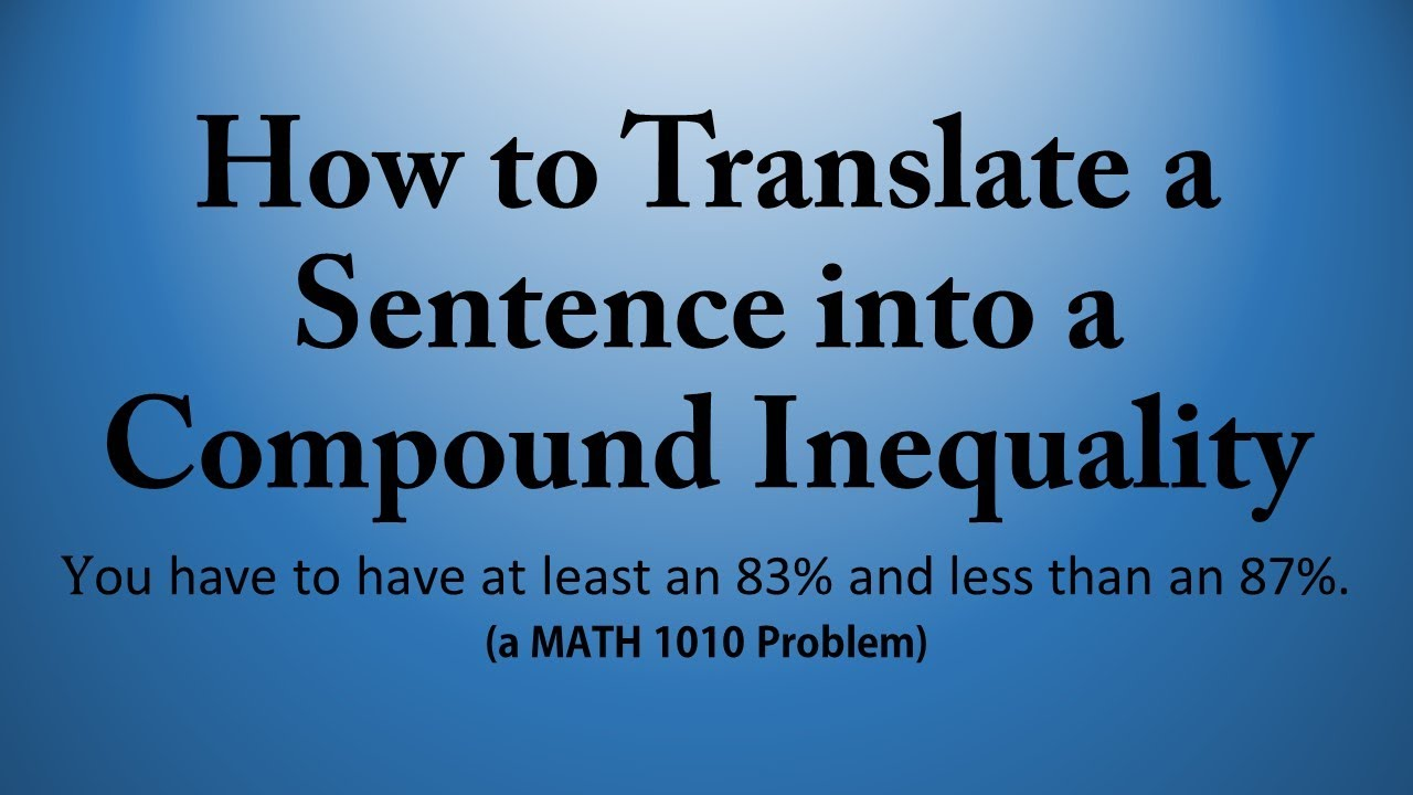 How to Translate a Sentence into a Compound Inequality a MATH – Compound Inequalities Word Problems Worksheet