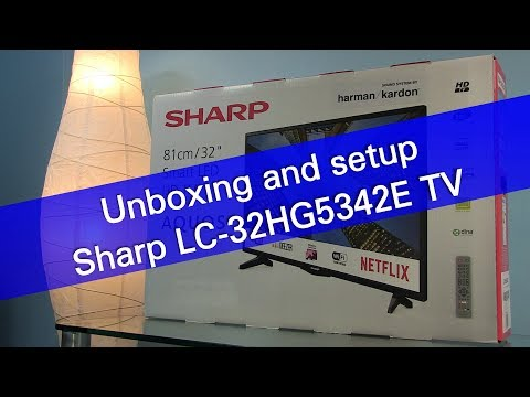 Sharp Aquos LC-32HG5342ESmart TV unboxing
