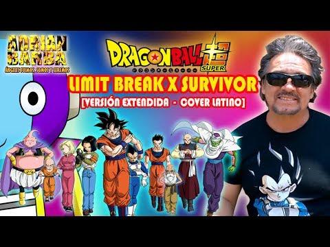 Adrian Barba  Limit Break X Survivor ~Versión Extendida~ Dragon Ball Super OP 2 cover latino