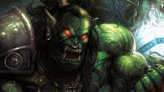 История Громмаша Адского Крика, часть 2. Warcraft | Вирмвуд